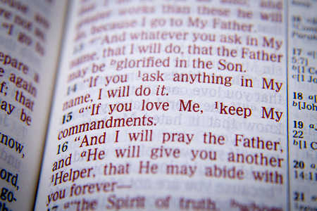 emphasize: If you love Me, keep My commandments Bible text from John 14:15, the Bible. Visual effects to emphasize the message. Macro