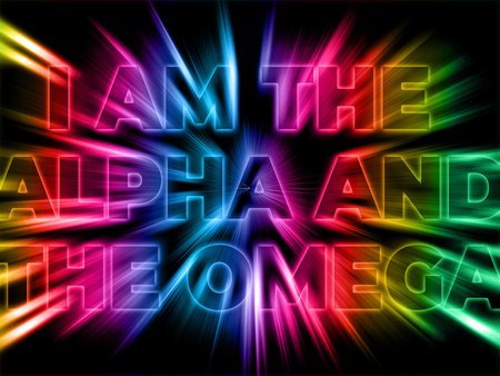I am the Alpha and Omega - the statement of Jesus with shining bursting effect on dark background - Revelation 22:13