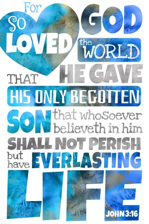 For God so loved the world (John 3:16) Colorful poster postcard of the most popular verse of the Bible and saying of Jesus Christ - King James Version
