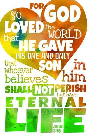 For God so loved the world (John 3:16) Colorful poster postcard of the most popular verse of the Bible and saying of Jesus Christ