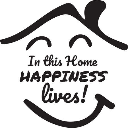 In This Home Happiness Lives, vector, wording design, lettering, T-shirt application, book illustration, Christian poster design isolated on white background, wall decals, wall artwork, graphic design