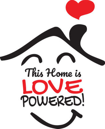This Home is Love Powered, vector, wording design, lettering, T-shirt application, book illustration, Christian poster design isolated on white background, wall decals, wall artwork, graphic design Illustration