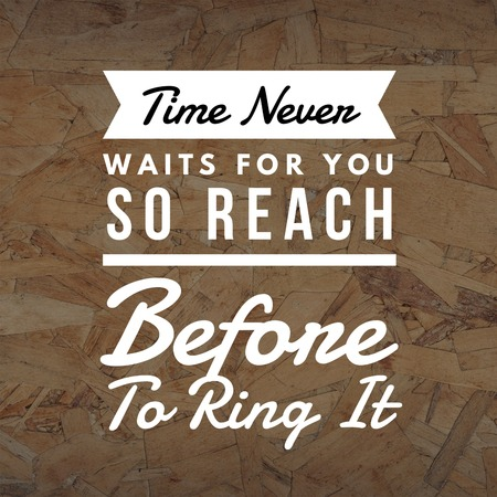 Inspirational Quotes Time never waits for you so reach before to ring it, positive, motivational 免版税图像