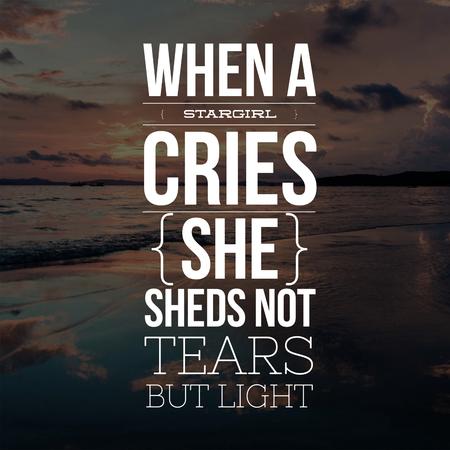 Inspirational Quotes When a stargirl cries she sheds not tears but light, positive, motivational 免版税图像