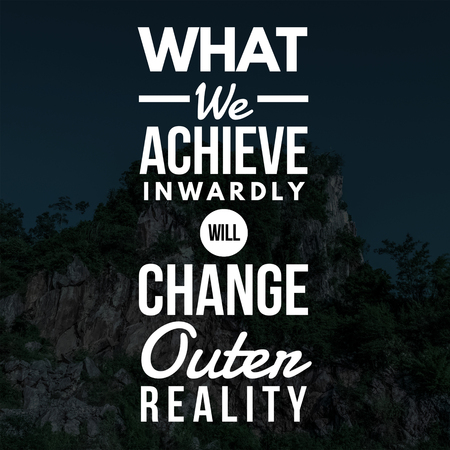 Inspirational Quotes What we achieve inwardly will change outer reality, positive, motivational 免版税图像