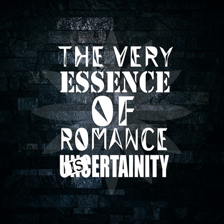 Love Quotes The very essence of romance is uncertainty 免版税图像