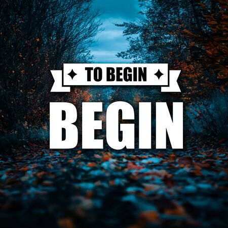 Motivational Quotes To begin begin, positive, inspiration, motivation 免版税图像