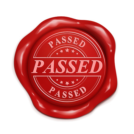 passed: passed 3d illustration red wax seal over white background Illustration