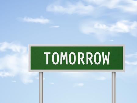 tomorrow: 3d illustration tomorrow road sign isolated on blue sky Illustration