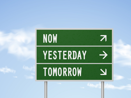 tomorrow: 3d illustration road sign with now yesterday and tomorrow isolated on blue sky Illustration
