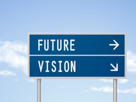 future vision: 3d illustration road sign with future and vision isolated on blue sky