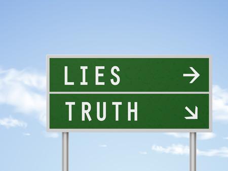 3d ilustración señal de tráfico con la mentira y la verdad aislada en el cielo azul