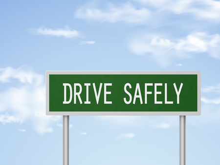 safely: 3d illustration drive safely road sign isolated on blue sky Illustration