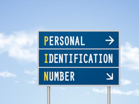 personal identification number: 3d illustration road sign with personal identification number on blue sky