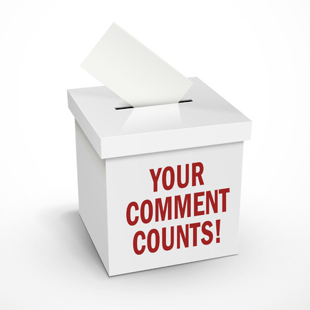 participate: your comment counts words on the 3d illustration white voting box isolated on white background