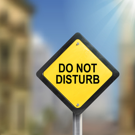 inconvenience: 3d illustration yellow roadsign of do not disturb isolated on blurred street scene
