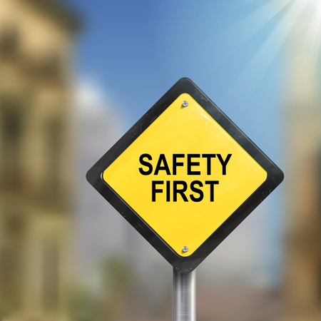 cautionary: 3d illustration of safety first road sign  isolated on blurred street scene