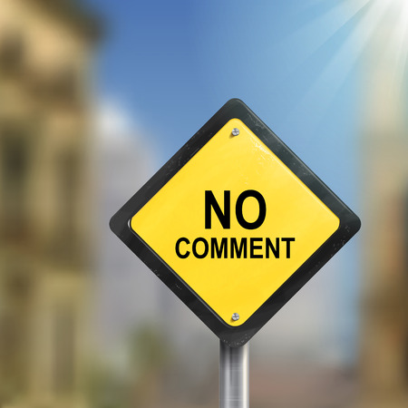 3d illustration of yellow roadsign of no comment isolated on blurred street scene Illustration