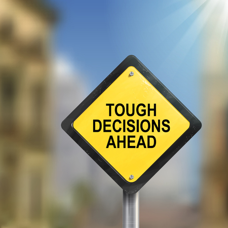 3d illustration of tough decisions ahead traffic sign