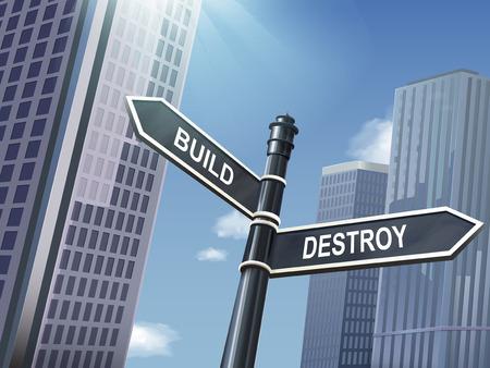 destroy: crossroad 3d illustration black road sign saying destroy and build