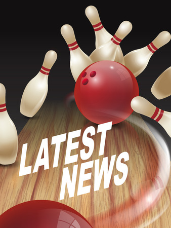latest: strike bowling 3D illustration, latest news words in the middle