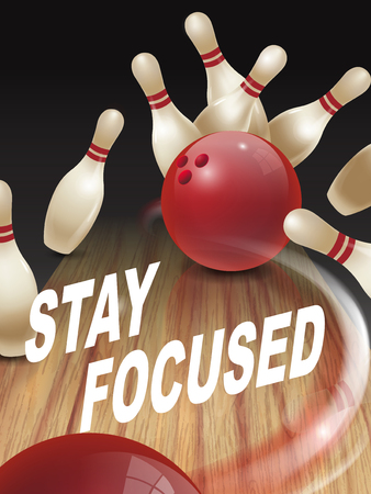 attentive: strike bowling 3D illustration, stay focused words in the middle Illustration