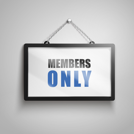 members only text on hanging sign, isolated gray background 3d illustration