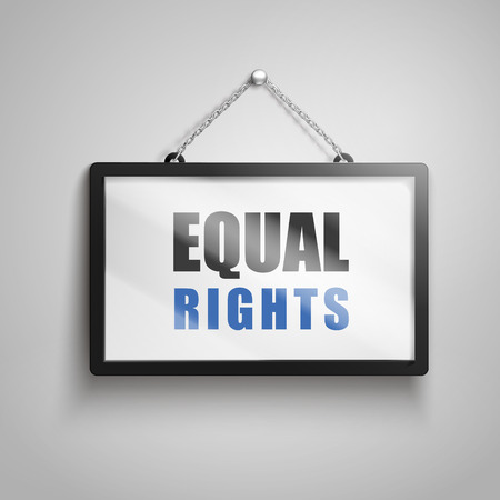 Equal rights text on hanging sign, 3d illustration Stock Vector - 78181493