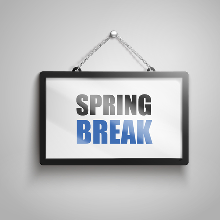 Spring break text on hanging sign, isolated gray background 3d illustration