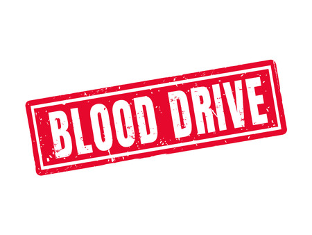 charity drive: Blood drive in red stamp style, white background