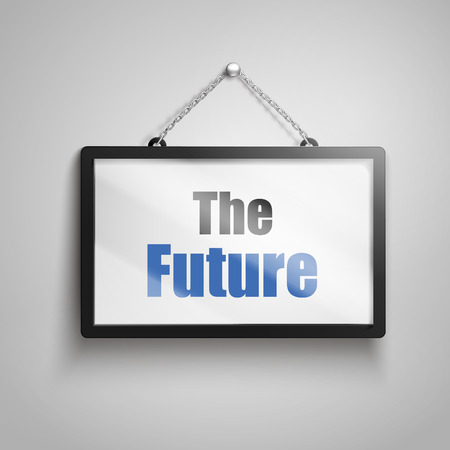 The future text on hanging sign, isolated gray background 3d illustration