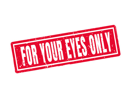 For your eyes only in red stamp style, white background