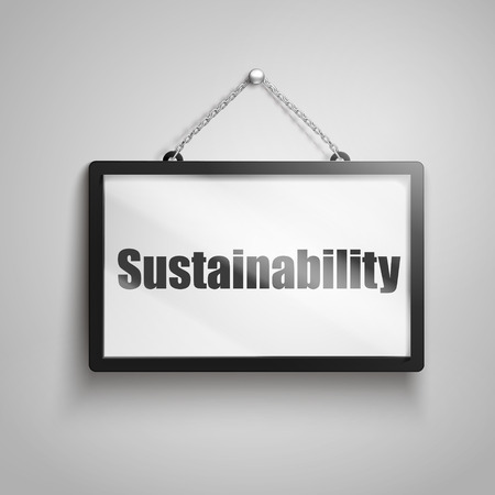 Sustainability text on hanging sign, isolated gray background 3d illustration Illustration