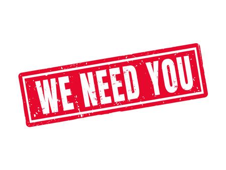Abbiamo bisogno di te in stile francobollo rosso, sfondo bianco Archivio Fotografico - 78182603