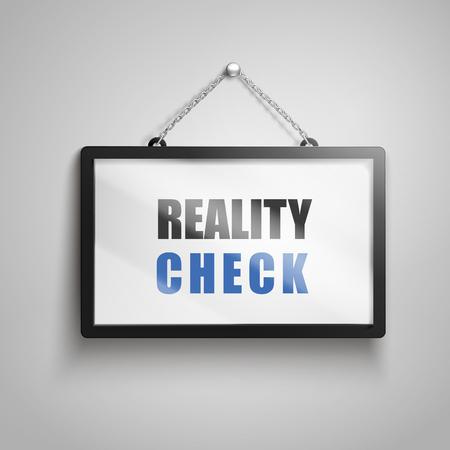 Realidad de verificación de texto en el signo de colgar, aislado fondo gris 3d ilustración Foto de archivo - 78183643