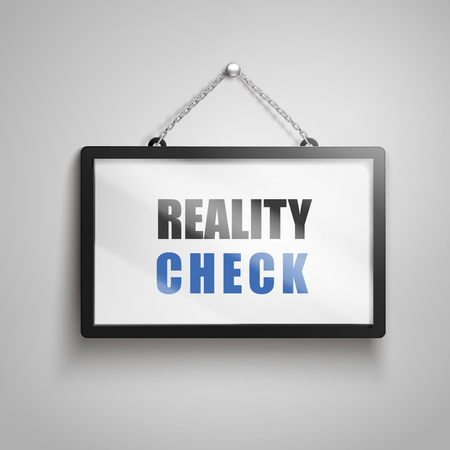 actuality: Reality check text on hanging sign, isolated gray background 3d illustration