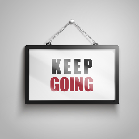 Keep going text on hanging sign, isolated gray background 3d illustration Ilustração