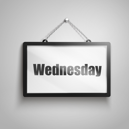 Wednesday text on hanging sign, isolated gray background 3d illustration Stock Vector - 78179389
