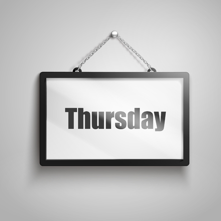3D illustration of Thursday text on hanging sign.