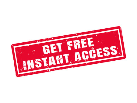 Get free instant access in red stamp style, white background