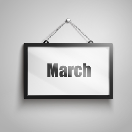 March text on hanging sign, isolated gray background 3d illustration Illustration