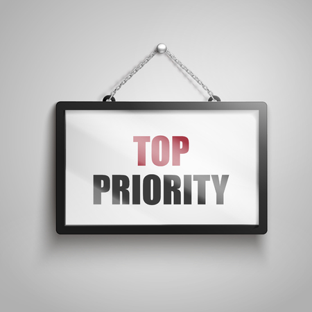 Top priority text on hanging sign, isolated gray background 3d illustration Illustration