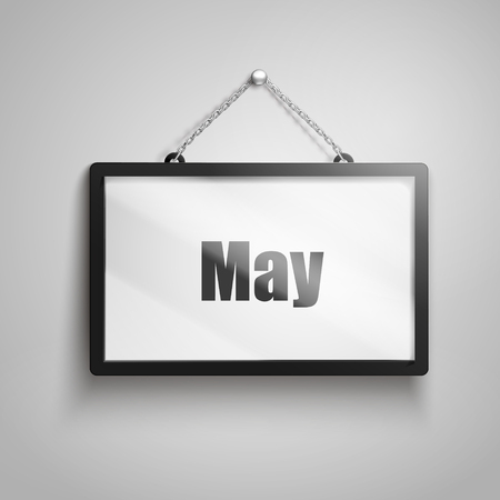 next year: May text on hanging sign, isolated gray background 3d illustration Illustration