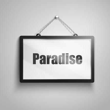 paradise text on hanging sign, isolated gray background 3d illustration Ilustração
