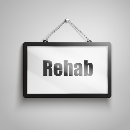 Rehab text on hanging sign, isolated gray background 3d illustration