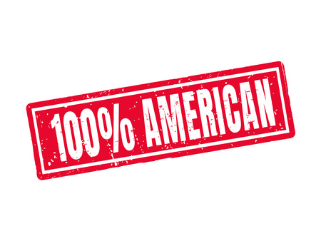 100 percent American in red stamp style, white background Illustration