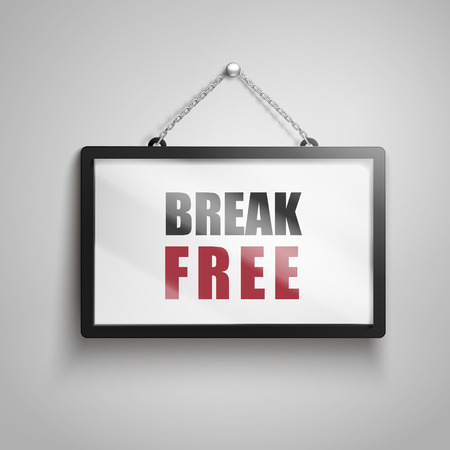 lucky break: Break free text on hanging sign, isolated gray background 3d illustration