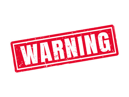 Warning in red stamp style, white background