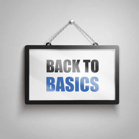back to basics text on hanging sign, isolated gray background 3d illustration