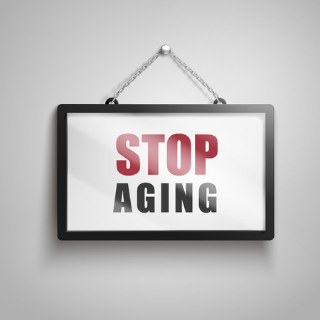 Stop aging text on hanging sign, isolated gray background 3d illustration